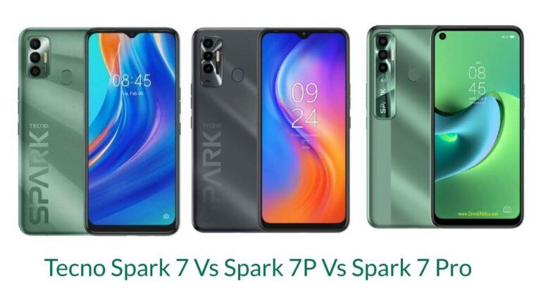 Tecno Spark 7 Vs Spark 7P Vs Spark 7 Pro: Specs Comparison